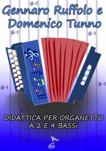 Didattica per organetto a 2 e 4 bassi by Gennaro Ruffolo e Domenico Tunno