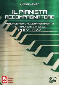 Il pianista accompagnatore - by Virginio Aiello