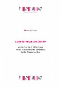 L'Inevitabile Incontro - Miranda Cortes
