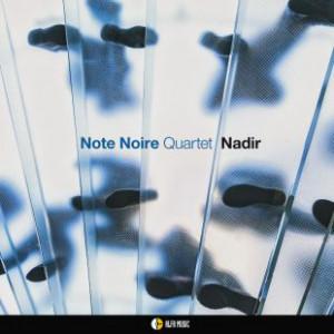 Nadir - Note Noire Quartet