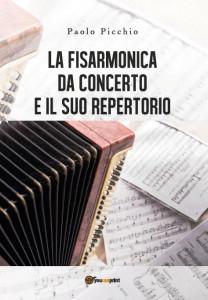 Paolo Picchio - La fisarmonica da concerto e il suo repertorio