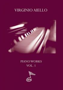 Virginio Aiello - Piano Works vol.1